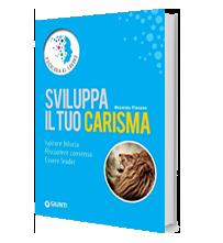 Sviluppa il tuo Carisma nuova edizione 2015